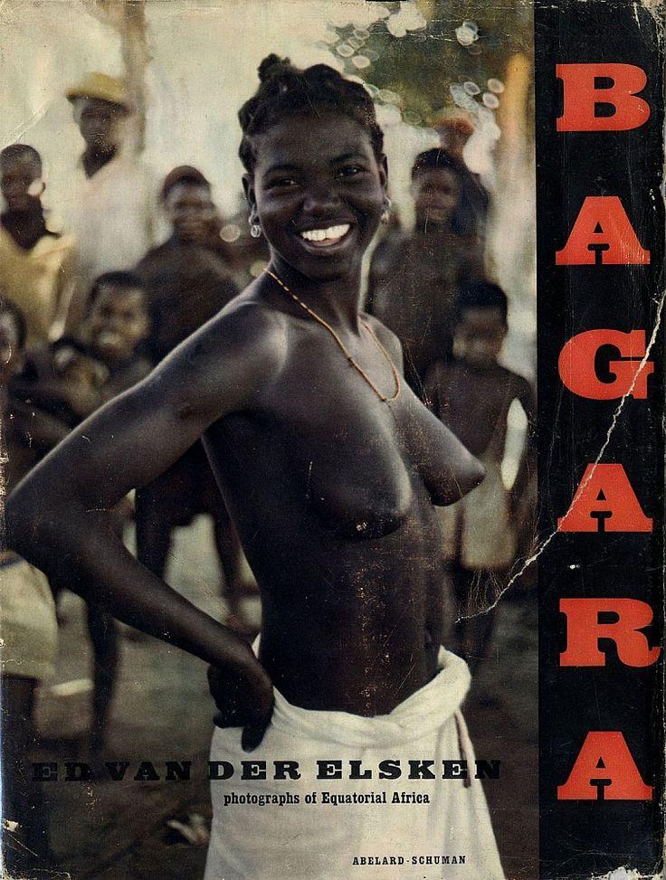 Ed van der Elsken: Bagara: Photographs of Equatorial Africa
