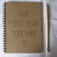 Our First Year Together - 5 x 7 journal  Cute idea for first year of marriage