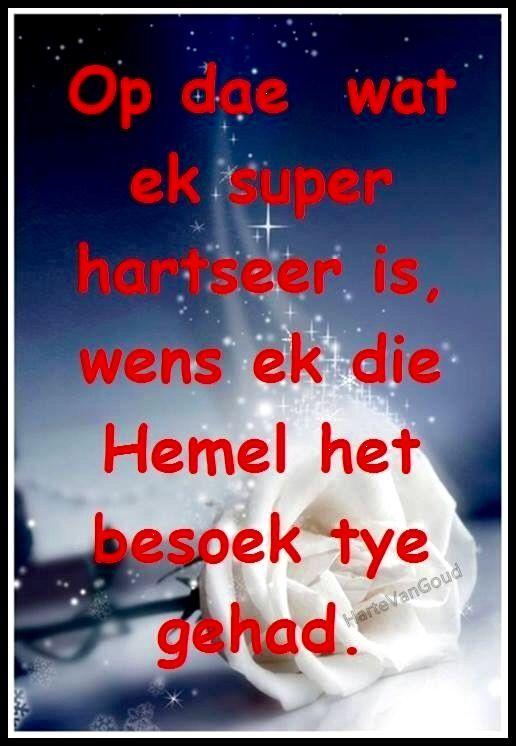 Treur...besoektyd in die hemel... #Afrikaans #Heartaches&Hardships #grief