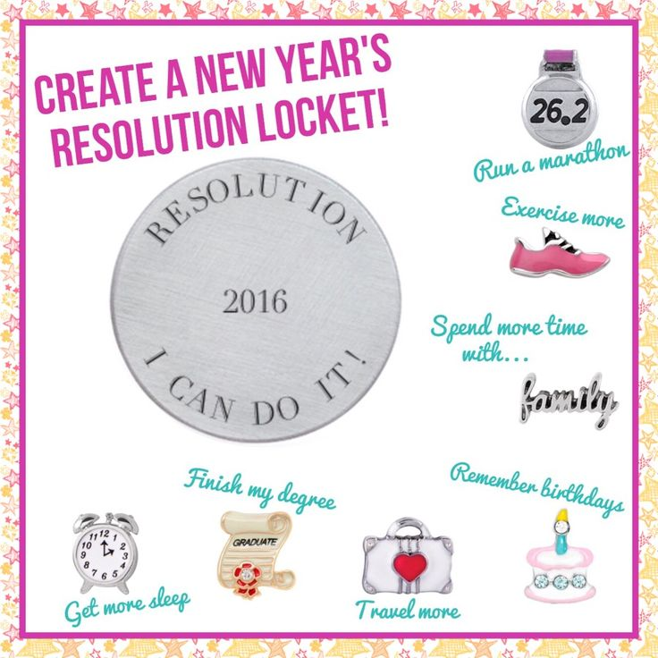 Create an Origami Owl New Year's Resolution Locket in 2016 to help yourself stick with your goals! www.CharmingLocketsByAline.OrigamiOwl.com