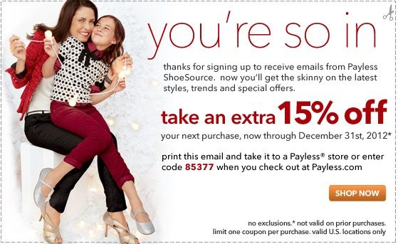Get 15% Off Payless Shoes Coupon here: http://www.couponsinsider.com/15-off-payless-shoes-coupon-december-2012.html