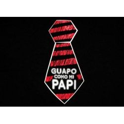 Mexican T-Shirts for Babies: Guapo como me PAPI.