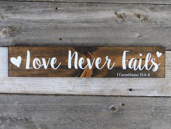 Rustic Hand Painted Love Never Fails Wood by RustyArrowCreations