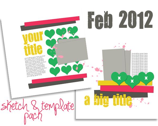 February 2012 Scrapbook Page Sketch and Template Packs download by Amy Kingsford