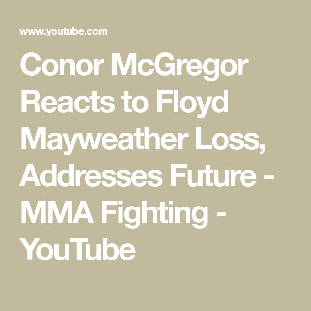 Conor McGregor Reacts to Floyd Mayweather Loss, Addresses Future - MMA Fighting - YouTube