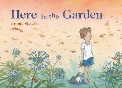 'Here in the Garden' by Briony Stewart