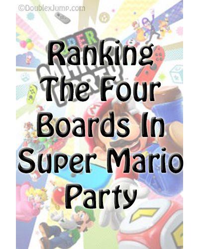 Ranking Super Mario Party Boards Super Mario Party Nintendo