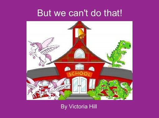 """""""But we can't do that!"""" - Free Books & Children's Stories Online 