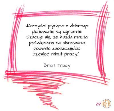 #Tracy, cytat, planowanie