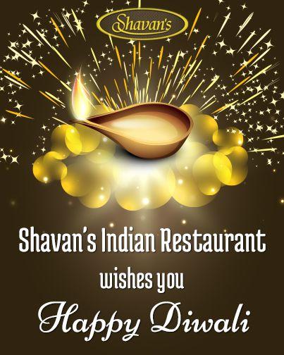 Shavan's Indian Restaurant wishes you Happy Diwali!