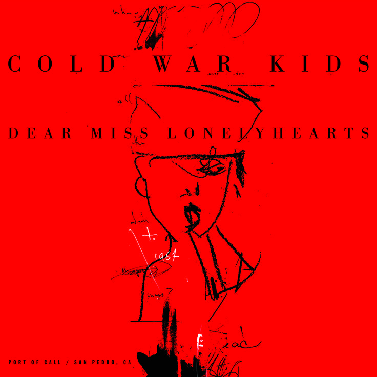 Cold War Kids - Dear Miss Lonely Hearts