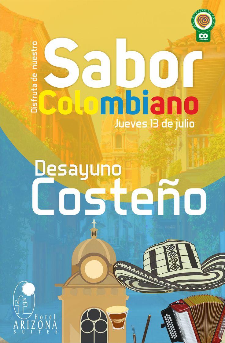 En este mes de #Julio estamos orgullosos de ser #colombianos por eso disfruta mañana 13 de julio de un delicioso desayuno #Costeño vive el sabor de Colombia! #Cucuta #colombia