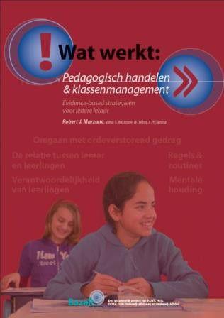 Wat Werkt: Pedagogisch handelen en klassenmanagement - Robert Marzano