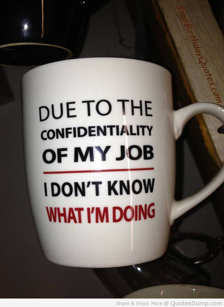 #Career #YourCareer / Due To The Confidentiality Of My Job ... I don't know anything :)