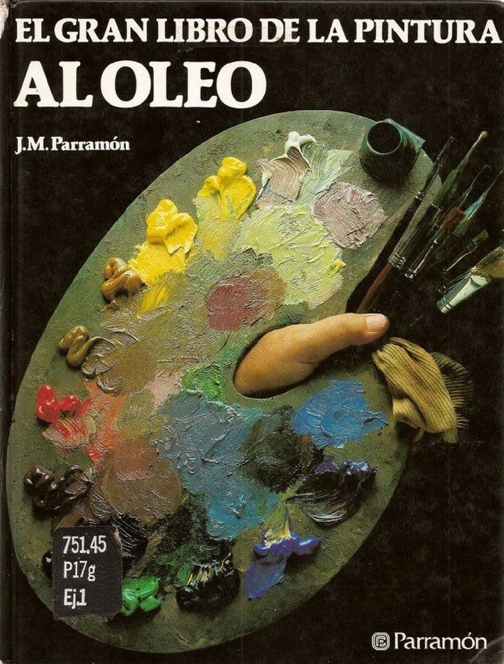 Jose Parramon - El Gran Libro de la Pintura al Oleo