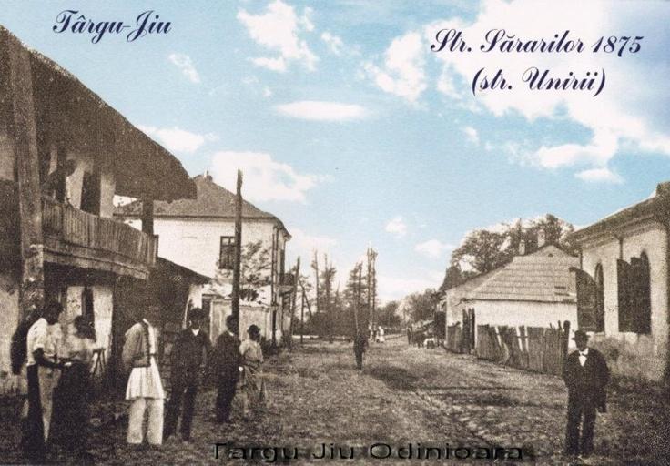 Targu Jiu - str Sararilor ( str Unirii ) - 1875
