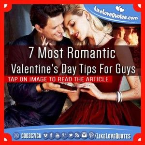 7 Most Romantic Valentine's Day Tips For Guys