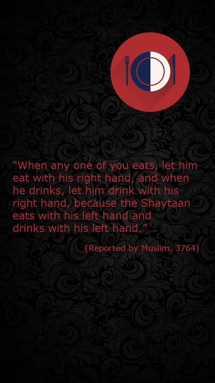 #Eating with right hand (#Hadith, #Islam)