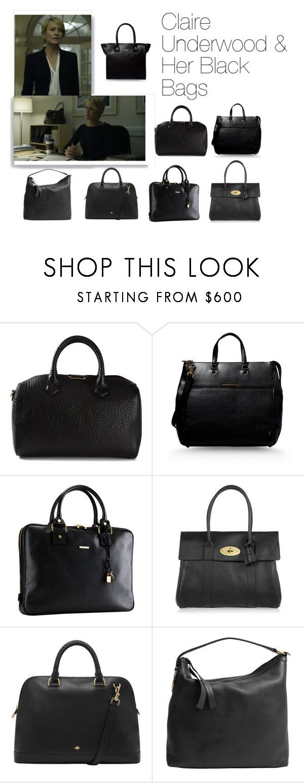 """""""Claire Underwood & Her Black Bags"""" by oliviapope411 ❤ liked on Polyvore featuring Burberry, Marc by Marc Jacobs, Mark/Giusti, Mulberry, Gucci and See by Chloé"""
