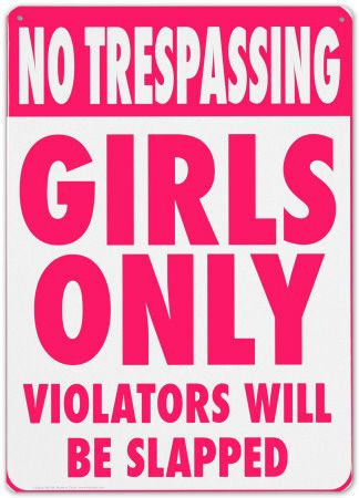 Girls only violators will be slapped   funny sign. 10 best Home  Funny   Creative Decor images on Pinterest