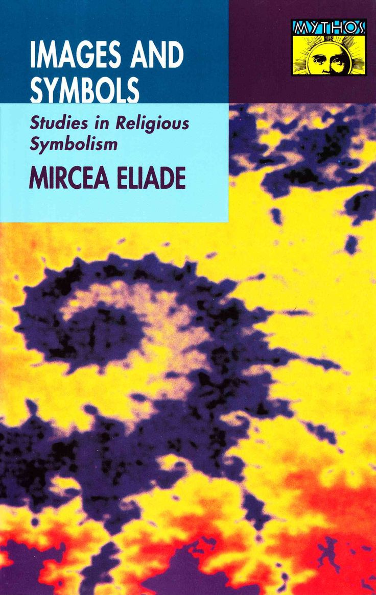 23 best mircea eliade images on pinterest books book cover art precision series images and symbols studies in religious symbolism buycottarizona