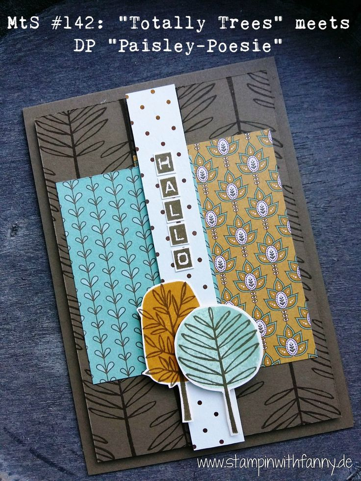 stampin up stampinwithfanny totally trees paisley-poesie bäume herbst match.the.sketch hallo hello #stampinwithfanny