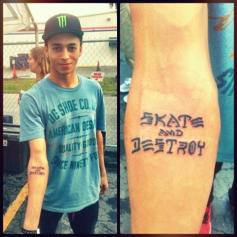 skate and destroy tattoo hate Nyjah, but I'll be doing that.