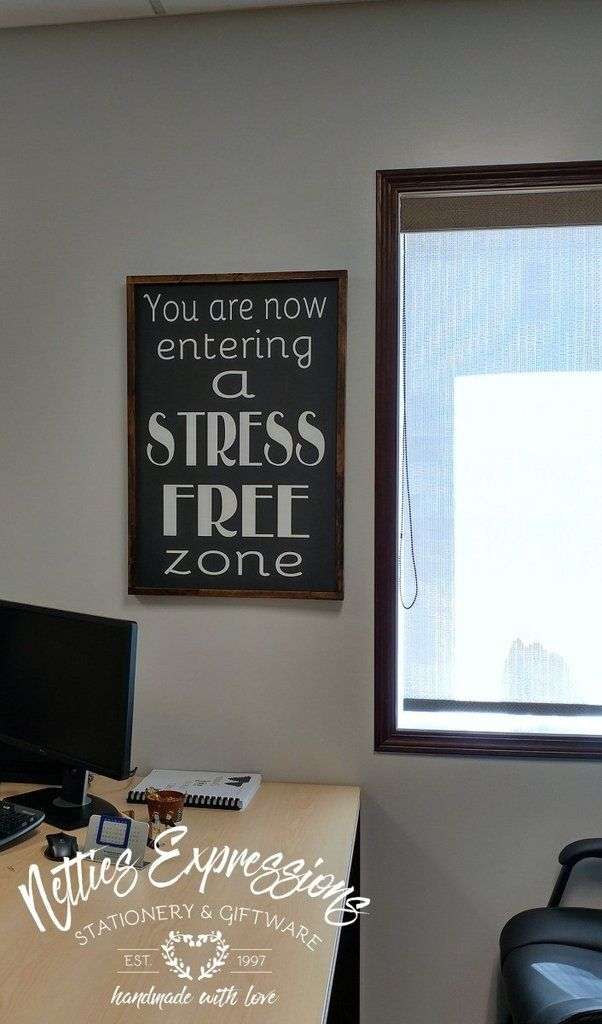 You are now entering a stress free zone 20x30 Wood Sign