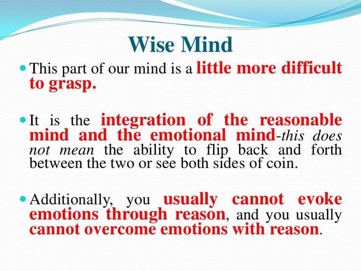 Dbt Mindfulness Wise Mind Repinned By Camerinross
