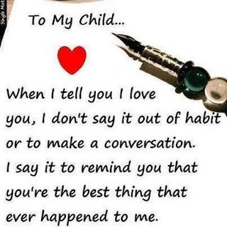 To my child...