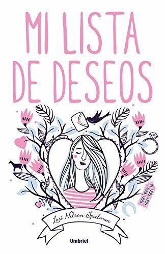 Mi lista de deseos (Umbriel narrativa) de LORI NELSON SPI... https://www.amazon.es/dp/8492915641/ref=cm_sw_r_pi_dp_x_eLgnyb9CAFKXQ