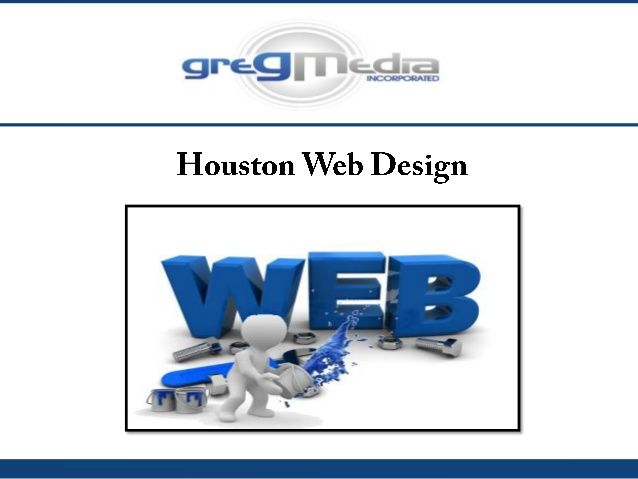 Houston Web Design  - Contact At  (281) 394-1605  Or Visit -  http://www.gregmedia.com/