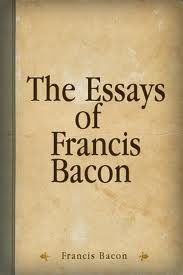 bacon essay of revenge Studies by francis bacon-- the theme and style of the essay of studies is the first essay of the first collection of ten essays of francis bacon which was published in 1597 but it was revised for the edition of 1612.