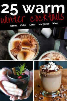 25 Warm Winter Drinks (with alcohol) Now I just need cold weather!
