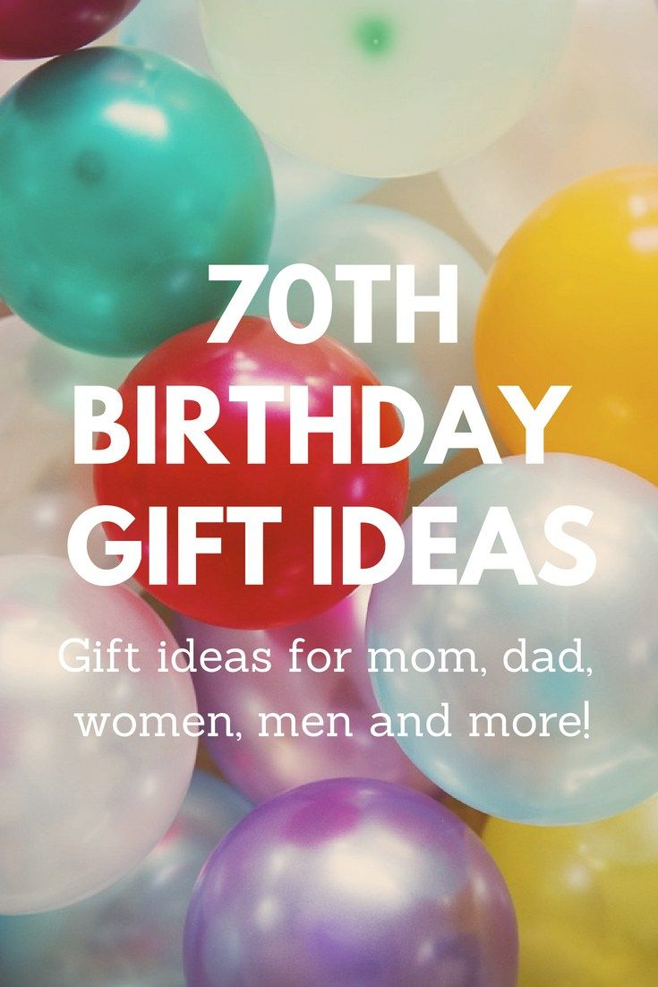 d09fc0dab64 Our guides to 70th birthday gift ideas will help you out! From grandma to  dad