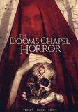 The Dooms Chapel Horror [DVD] [English] [2015]
