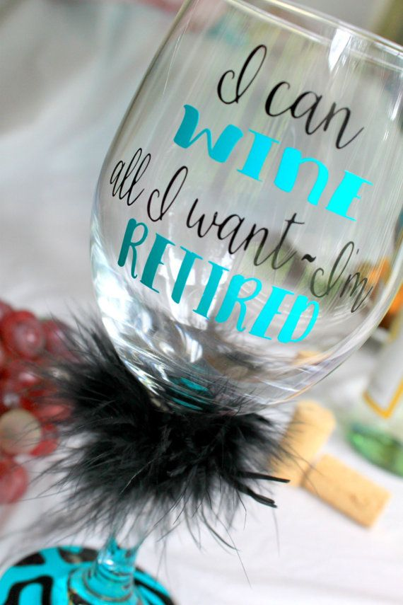 Retirement Gift For Women Funny Wine Gl Party