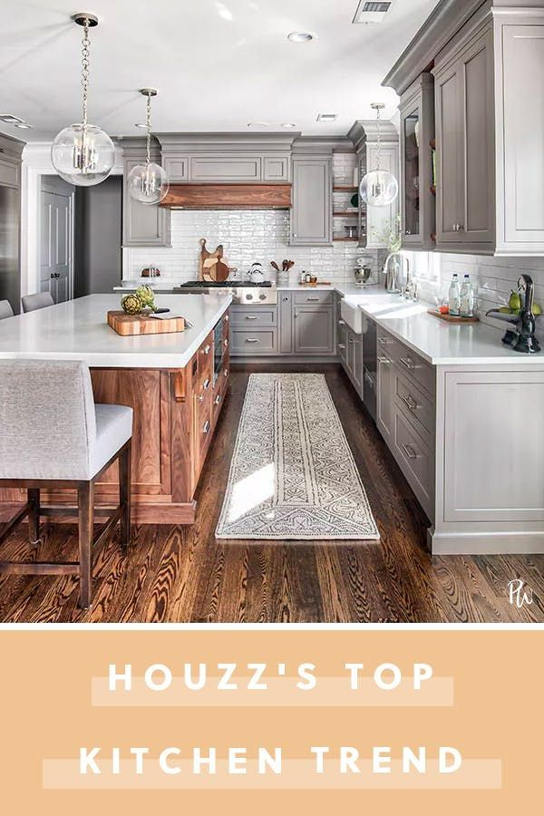 The Most Popular Kitchens Of 2018 All Have This In Common Greykitchendesigns The Most Popular Ki Kitchen Trends Kitchen Design Trends Kitchen Remodel Trends