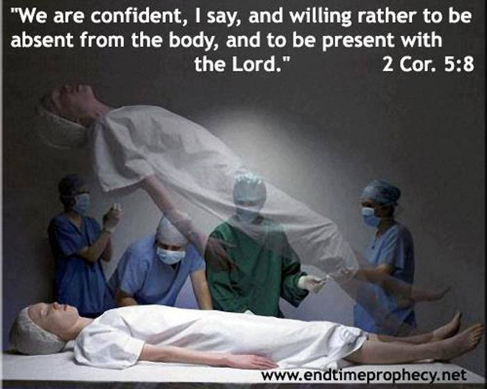 Great explanation as to why I don't fear death.  My last breath here means I'm immediately in the presence of my Lord.