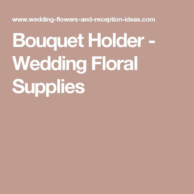 Bouquet Holder - Wedding Floral Supplies