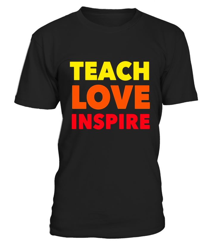 TEACH LOVE INSPIRE fun National Teacher Week cute t-shirt  sister-in-law#tshirt#tee#gift#holiday#art#design#designer#tshirtformen#tshirtforwomen#besttshirt#funnytshirt#age#name#october#november#december#happy#grandparent#blackFriday#family#thanksgiving#birthday#image#photo#ideas#sweetshirt#bestfriend#nurse#winter#america#american#lovely#unisex#sexy#veteran#cooldesign#mug#mugs#awesome#holiday#season#cuteshirt
