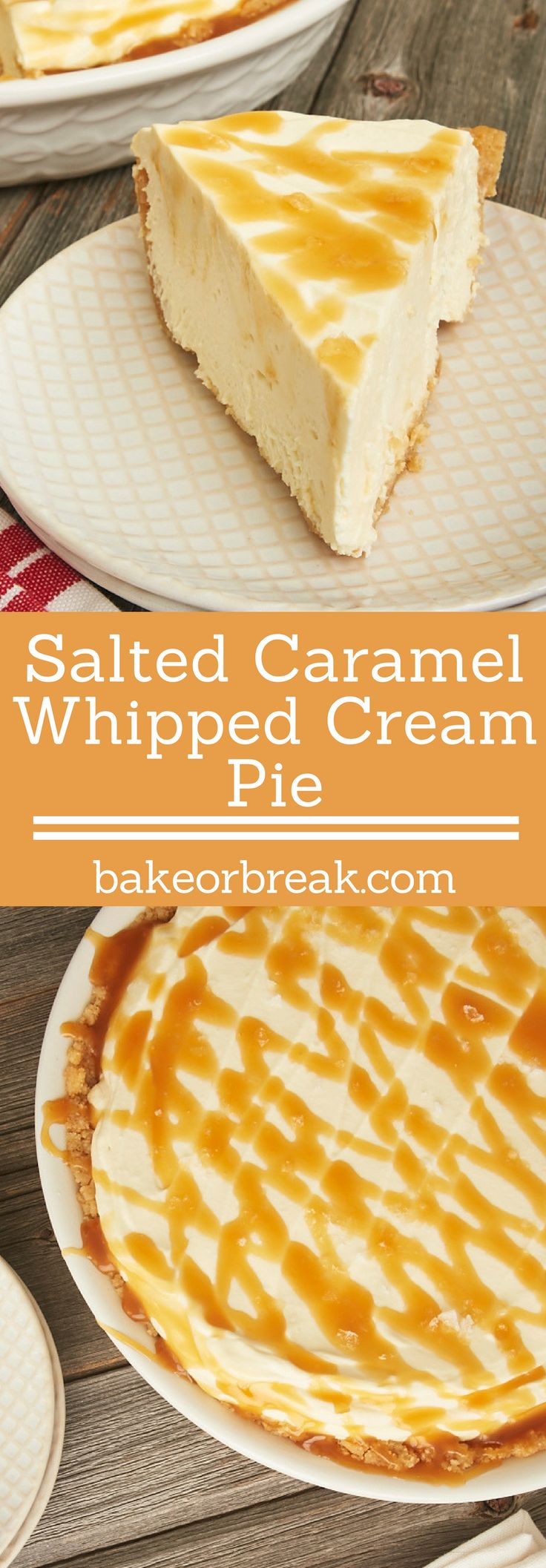 Salted Caramel Whipped Cream Pie is brilliantly simple and delicious. A cookie crust, plenty of sweetened whipped cream, and salty caramel are an irresistible combination! - Bake or Break ~ http://www.bakeorbreak.com