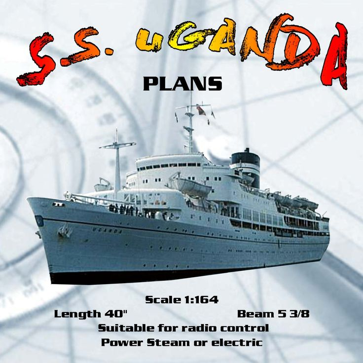 "Full size Printed Plan cargo-passenger Scale 1:164 L 40"" S.S. UGANDA Suitable for radio control #radiocontrol"