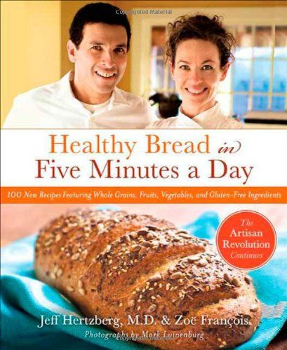 Healthy Bread in Five Minutes a Day: 100 New Recipes Featuring Whole Grains, Fruits, Vegetables, and Gluten-Free Ingredients by Jeff Hertzberg http://www.amazon.com/dp/0312545525/ref=cm_sw_r_pi_dp_g5pLvb1PJ9P62