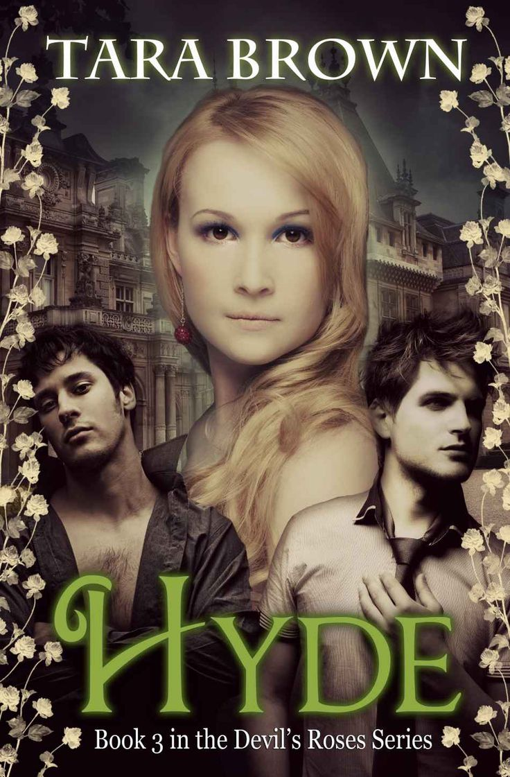 Hyde «cursed Book 3� The Devil's Roses Series :�: By Tara