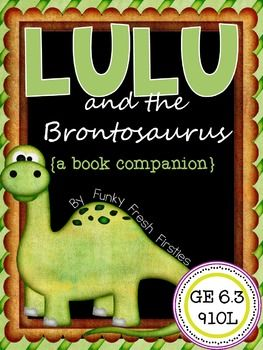 Lulu and the Brontosaurus {a book companion}... check out the preview on this product!!!  Perfect for 1st and 2nd grade read alouds!