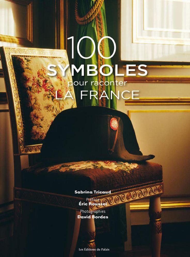 100 symboles pour raconter la France  essai we symb