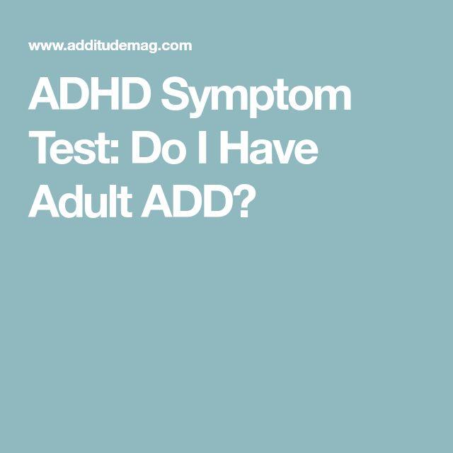 ADHD Symptom Test: Do I Have Adult ADD?