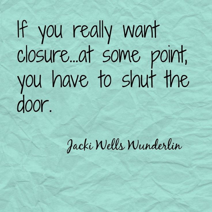Closure quote                                                                                                                                                      More