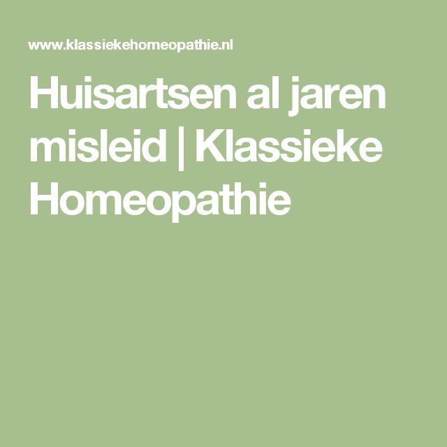 Huisartsen al jaren misleid | Klassieke Homeopathie